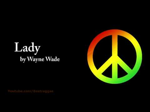 Lady  Wayne Wade Lyrics