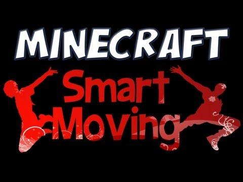 Minecraft - Smart Moving Mod Spotlight