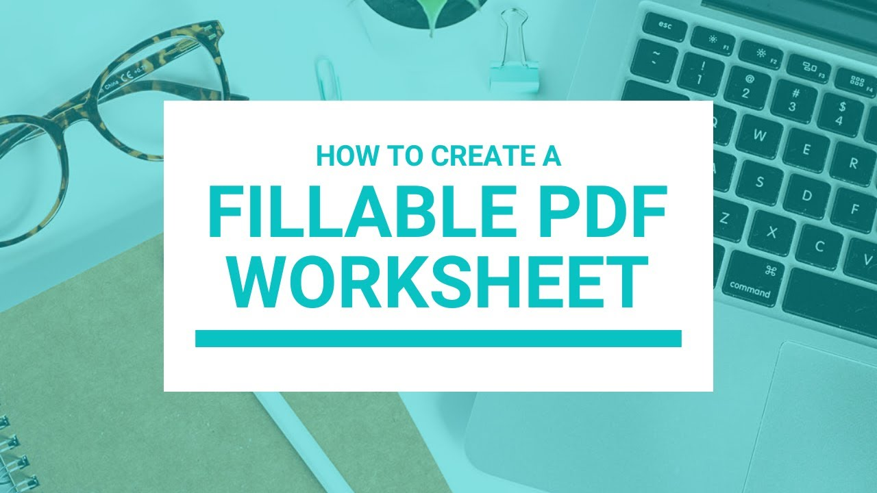 How to Create Fillable PDF Worksheets - YouTube