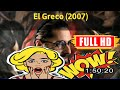 [ [VLOG!] ] No.47 @El Greco (2007) #The9217oyadh