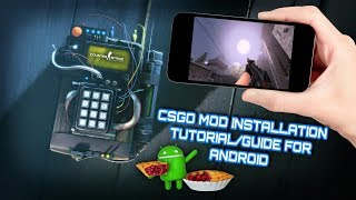 CSGO Mod Installation Tutorial/Guide for Android | CS1.6 | Xash