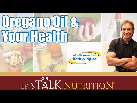 Let's Talk Nutrition: Oregano Oil & Your Health