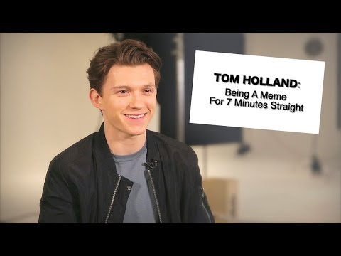 Tom Holland Being a Meme For 7 Minutes Straight