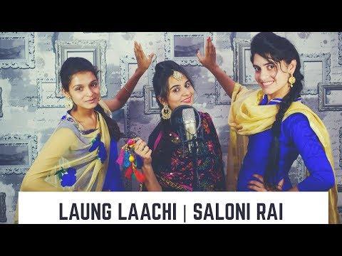 Laung Laachi | Mannat Noor | Ammy Virk | Cover by Saloni Rai