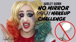 No Mirror Cosplay Makeup Challenge | Harley Quinn Makeup