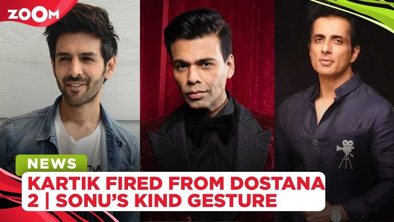 Dharma Productions fires Kartik Aaryan from Dostana 2 | Sonu Sood donates oxygen cylinders to Indore