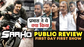 SAAHO PUBLIC REVIEW | First Day First Show | Prabhas, Shraddha Kapoor