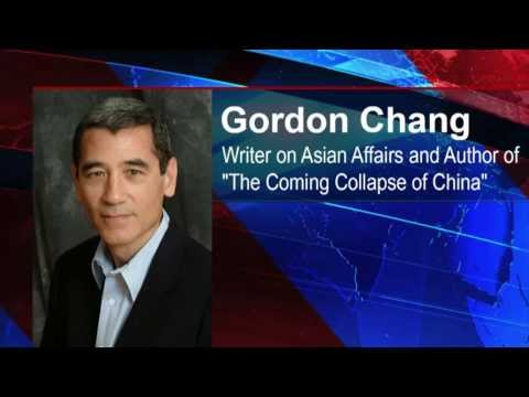 "Gordan Chang, a writer on Asian affairs, and the author of ""The Coming Collapse of China"""