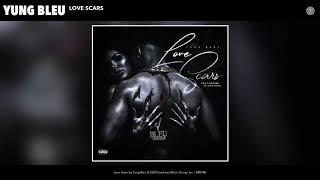Yung Bleu - Love Scars (Audio)