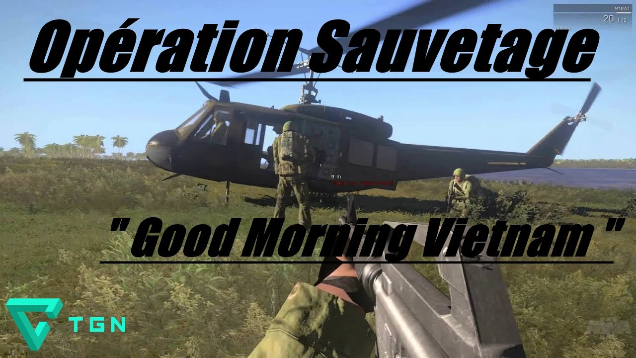 Good Morning Vietnam Playlist : Fr arma iii opération sauvetage quot good morning vietnam
