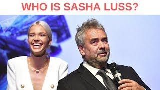 WHO IS SASHA LUSS (ANNA/LUC BESSON)