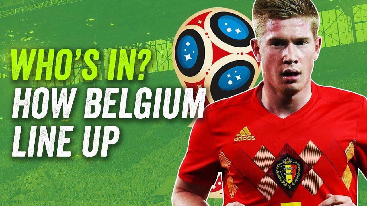 f152a9a3f De Bruyne  Hazard  Lukaku  How Belgium will line up at the 2018 ...