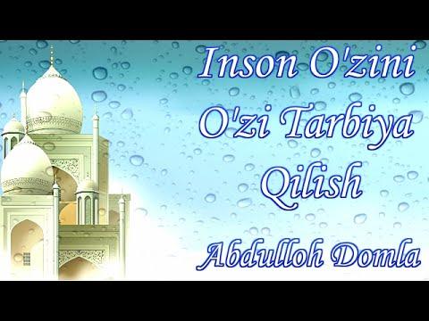 Abdulloh Domla - Inson O'zini O'zi Tarbiya Qilish