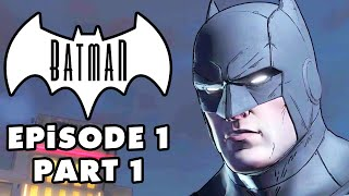 Batman: The Telltale Series - Episode 1: Realm of Shadows - Gameplay Walkthrough Part 1