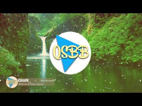 KSHMR - Wildcard (ft. Sidnie Tipton) [Bass Boosted]