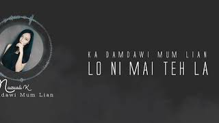 Mazuali K - Damdawi Mum Lian ( Official Lyrics Video 2020)
