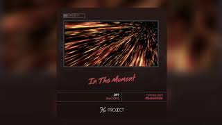 DP7 -  In The Moment (feat. ICXU) (Release) [Free Download]