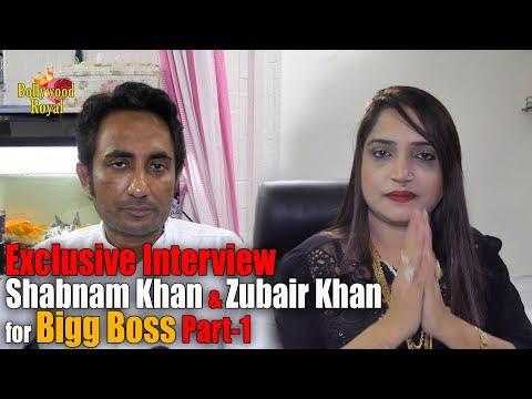 Exclusive Interview Shabnam Khan & Zubair Khan for Bigg Boss Part-1