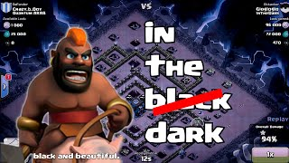 Clash of clans - Kings of clash clan inthedark (black is back?)