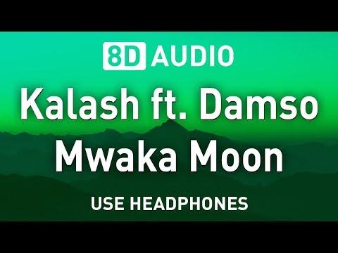 Kalash ft. Damso - Mwaka Moon | 8D AUDIO