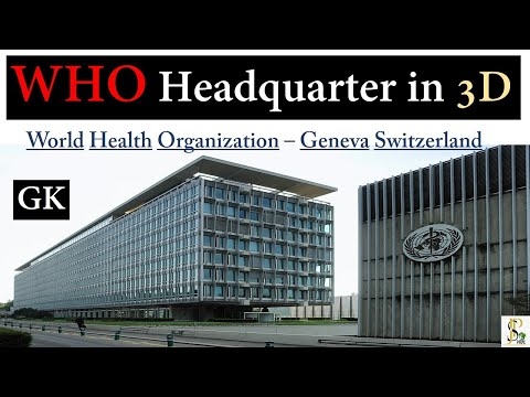 WHO -World Health Organization Headquarter in Geneva ,switzerland. 2020 Current Affairs