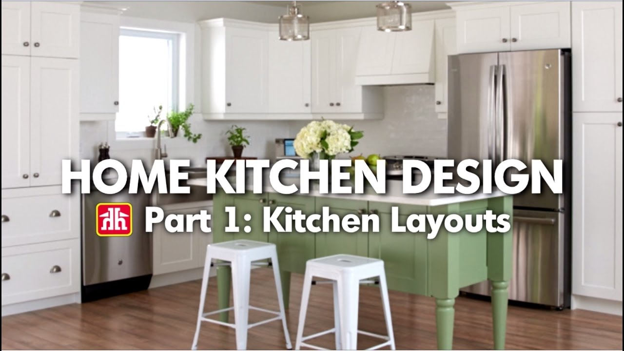 House And Home Kitchen Designs House Home Home Kitchen Design Pt 1 Kitchen Layouts Youtube
