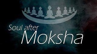Soul after Moksha