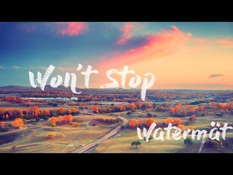 Won't Stop - Watermät