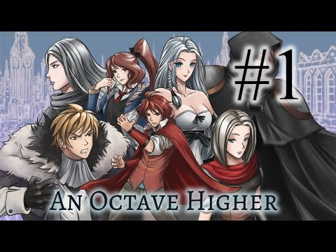 An Octave Higher [Visual Novel] - Part 1 (No Commentary)