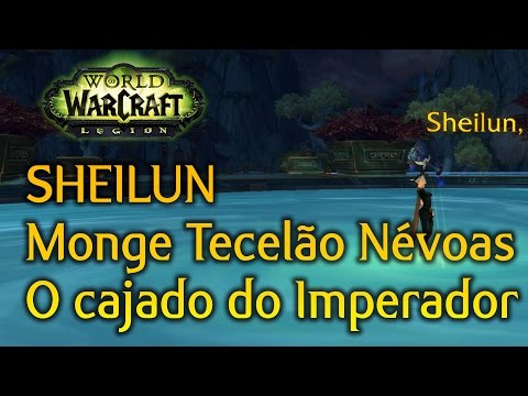 World of Warcraft Legion - Monge Tecelão das Névoas Artefato - Quest Completa