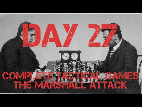 The Marshall ATTACK - Day 27 - Complete Tactical Games