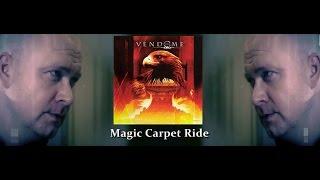 Place Vendome - Magic Carpet Ride ( Legendado PT BR ) 2017