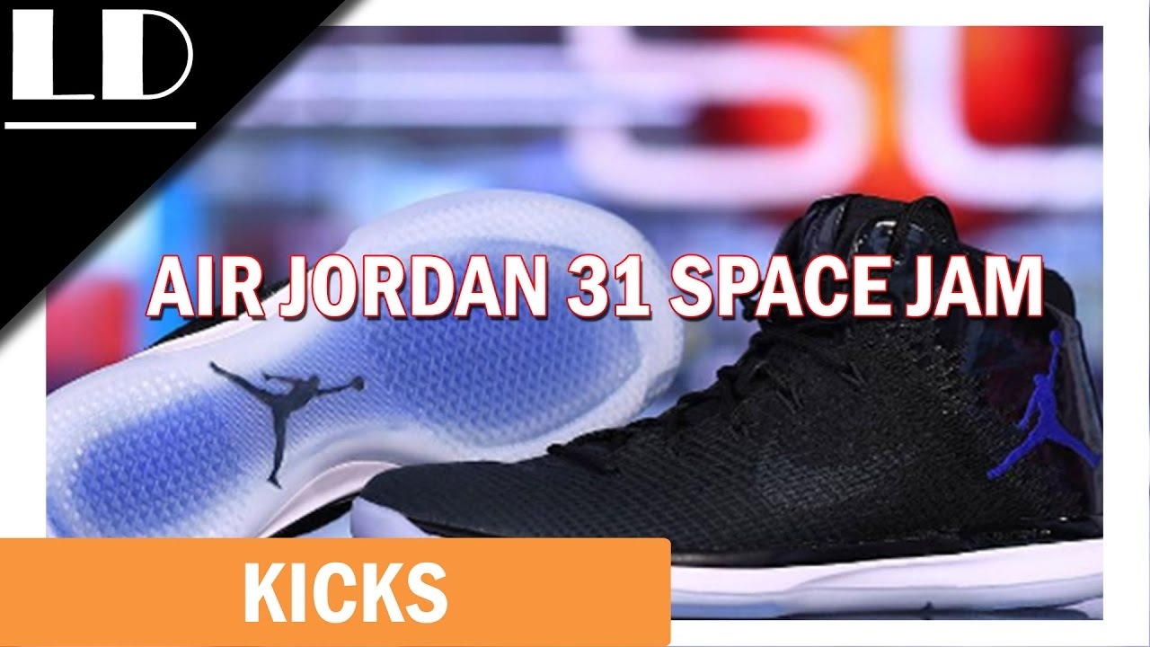 2f9568c542ed73 Air Jordan 31 Space Jam Review - YouTube