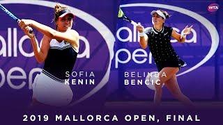Samenvatting Sofia Kenin - Belinda Bencic (finale Mallorca Open)