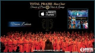 Total Praise Mass Choir - Venons L