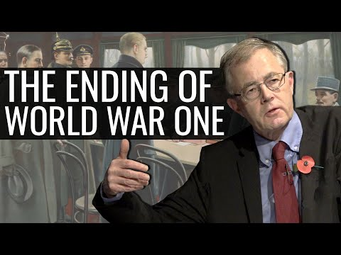 The Ending Of World War I: The Road To 11 November