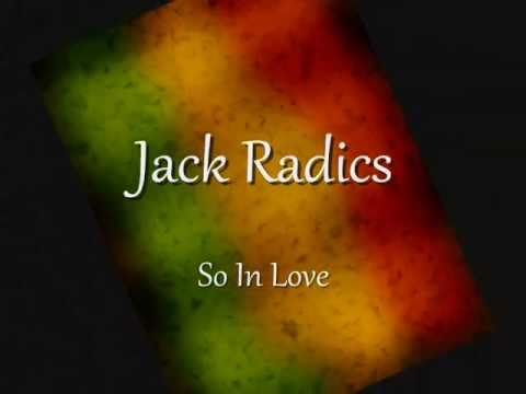 Jack Radics - So In Love