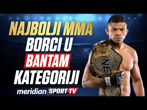 NAJBOLJI MMA BORCI U BANTAM KATEGORIJI | Meridian Sport TV