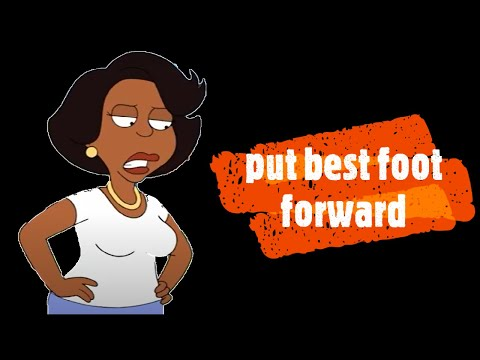 Idioms in famous TV series: put best foot forward