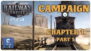 railway Empire PS4 - Campaign: Chapter 1 (Part 1)