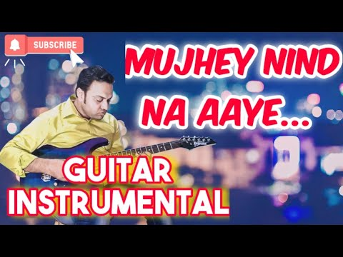 Mujhe Neend Na Aye(Film:DIL)Electric Guitar Instrumental