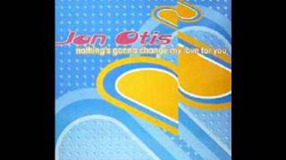 Jon Otis - Nothing´s Gonna Change My Love For You.wmv