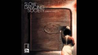 Slow Dancing Society - I