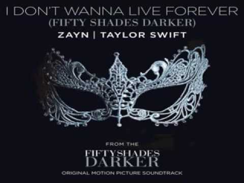 Zayn- I Don't Wanna Live Forever ft Taylor Swift (Fifty Shades Darker)(Official Audio)