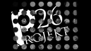 PROJEKT 26 -  Monoton (Minimal Baby VIII Version) 2015
