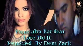 Ruxandra Bar Feat Lora - Do It
