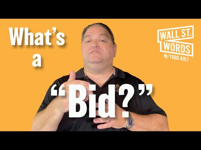 Wall Street Words word of the day = Bid