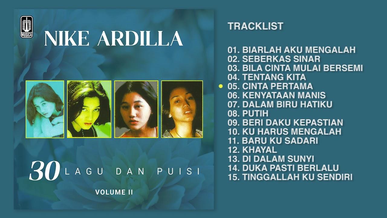 Nike Ardilla - Album 30 Lagu Dan Puisi Vol 2  | Audio HQ