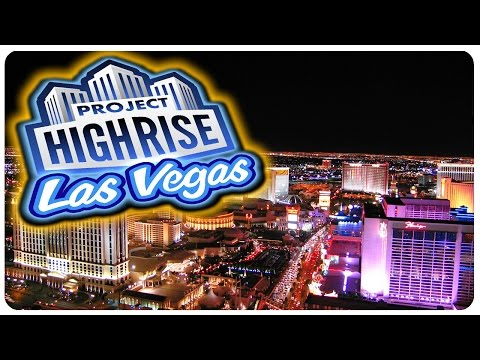 Project Highrise Las Vegas - Create Your Own Casino Resort!   Project Highrise DLC Gameplay