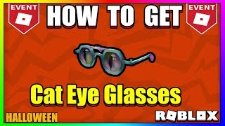 ROBLOX Halloween Event: How To Get The Cat Eye Glasses | ROBLOX HALLOWEEN EVENT 2018